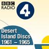 Desert Island Discs: Archive 1961-1965