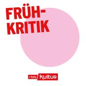 Podcast Frühkritik | rbbKultur
