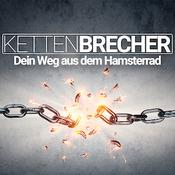 Podcast Kettenbrecher - Dein Weg aus dem Hamsterrad