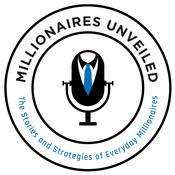 Podcast Millionaires Unveiled
