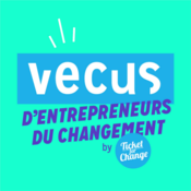Podcast Vécus d'Entrepreneurs