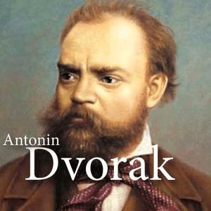 CALM RADIO - Antonin Dvorak