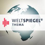 Podcast Weltspiegel Thema