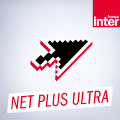 Podcast France Inter - Net plus ultra