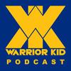 Warrior Kid Podcast