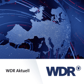 Podcast WDR Aktuell - Der Tag