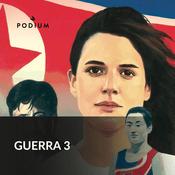 Podcast Guerra 3