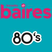 Radio Radio Baires 80s