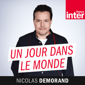 Podcast France Inter - Un jour dans le monde