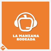 Podcast La Manzana Rodeada