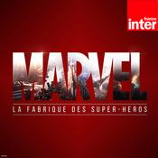 Podcast Marvel, la fabrique des super-héros