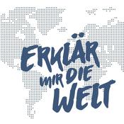 Podcast Erklär mir die Welt