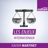 Les enjeux internationaux - France Culture