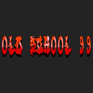 Old School 99