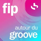 Radio FIP autour du groove