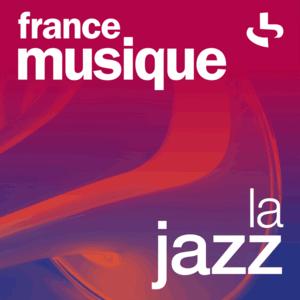 Radio France Musique - La Jazz