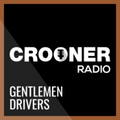 Radio Crooner Radio Gentlemen Drivers