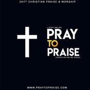 Radio Pray To Praise Christian Radio
