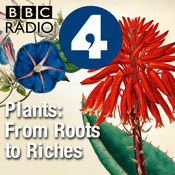 Podcast Plants: From Roots to Riches
