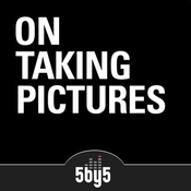 Podcast On Taking Pictures