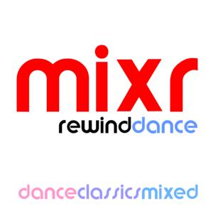Radio Mixr Rewind Dance