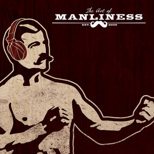 Podcast The Art of Manliness