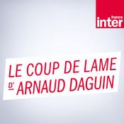 Podcast France Inter - Le coup de lame d'Arnaud Daguin