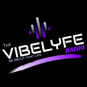 THE VIBELYFE RADIO