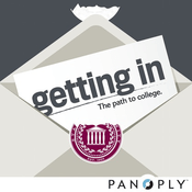 Podcast Getting In: Your College Admission Companion